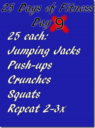 25 days of fitness day 9 thumb 25 Days of Fitness–Day 9