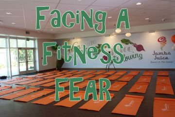 Facing My Fitness FEAR!