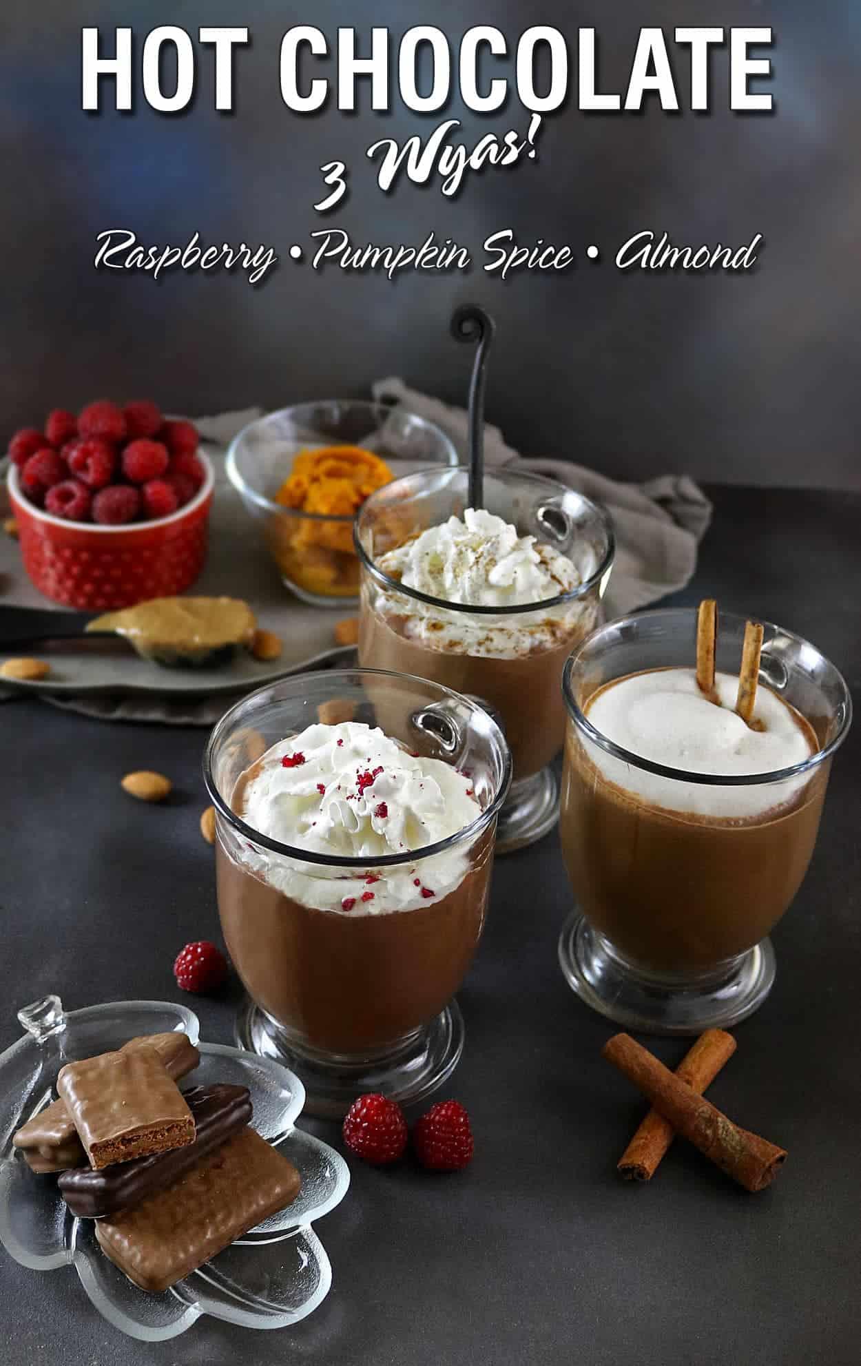Pumpkin Spice, Almond, & Raspberry Hot Chocolates perfect with Tim ...
