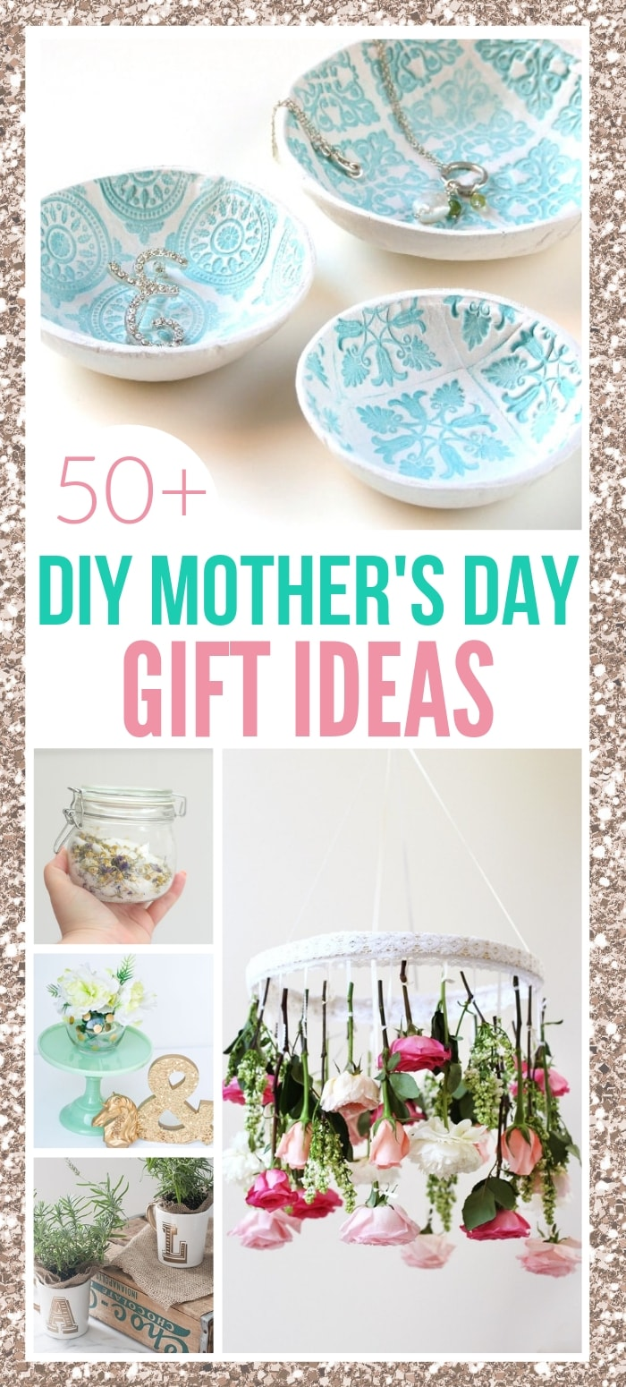 Awesome Diy Mother's Day Gifts 51 Of The Easiest Diy Mother S Day Gifts Last Minute Mother S