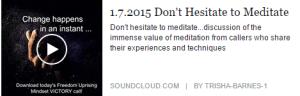 2015-01-08_1058_Dont_hesitate_meditate