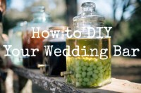 5 Tips for a Low-Cost DIY Wedding Bar - Rustic Wedding Chic