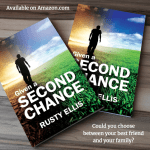 Given a Second Chance by Rusty Ellis