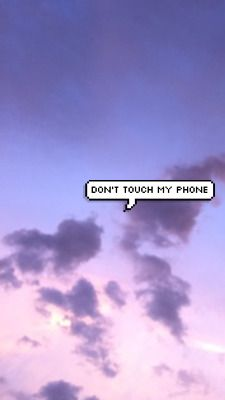 If you are human, dont touch my phone funny quotes quote phone teen girl quotes | Quotes ...