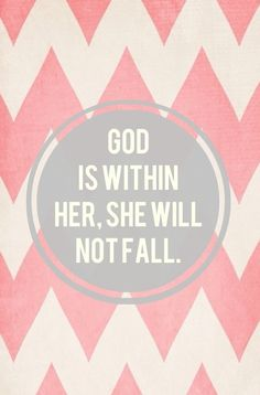God Is Within Her She Will Not Fall Wallpaper 1000 Ideas About Psalm 46 5 On Pinterest Psalm 46 God