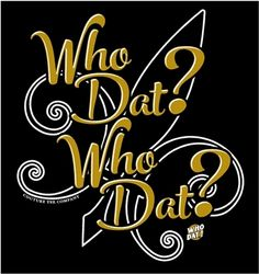 Good Morning Wallpaper Cute Who Dat On Pinterest New Orleans Saints Who Dat And Saints