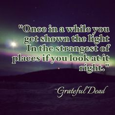 Iphone Wallpapers Greatful Dead Quotes 1000 Images About Grateful Dead Quotes On Pinterest