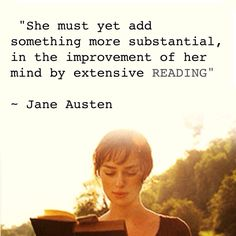 Image of Elizabeth Bennett from Jane Austen's Novel Pride and Prejudice. She is reading a book, and a quote from Jane Austen is included: