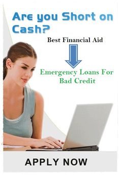 1000+ images about Emergency Loans Bad Credit on Pinterest | Emergency loans, Payday loans and ...