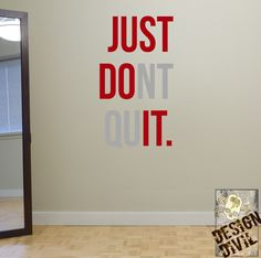 Just+dont+Quit.+Wal