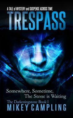 Trespass: A Tale of