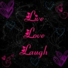 Live Laugh Love Backgrounds | Myxer - musiclvrr223 - Live Laugh Love 2 - Wallpaper