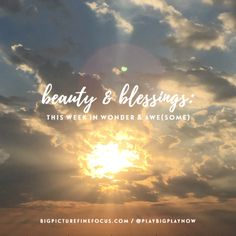 Beauty & Blessings: