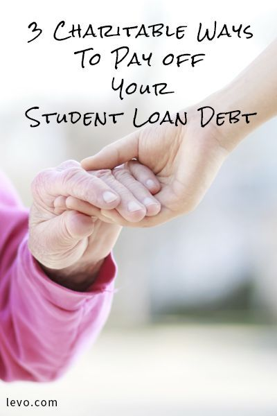 Charitable (College) Giving: 3 Ways to Pay Off Your Student Loans by Doing Good | Charitable ...