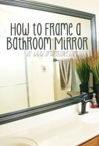 Mirr.Edge: Frames For Bathroom Mirrors | Framing a mirror ...