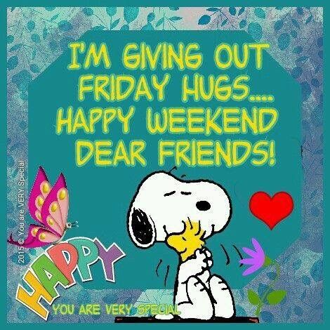 BLESSINGS TO ALL, BE SAFE AND HAVE A GREAT WEEKEND.: