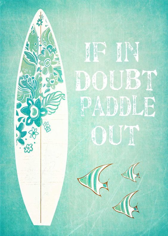 Wallpaper Surfer Girl From Summerland If In Doubt Paddle Out Surfing Print Beach Wall Art