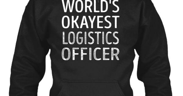 Logistics Officer   Worlds Okayest World And Shops   Logistics Officer Job  Description