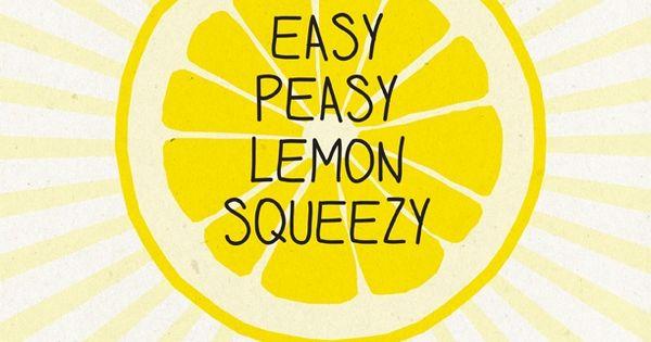 Cute Iphone Wallpaper Patterns Easy Peasy Lemon Squeezy Fjquotables Lemon Love