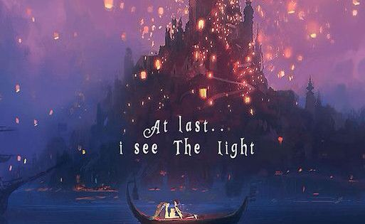 Princess Quotes Wallpaper At Last I See The Light Quotes Pinterest Tangled