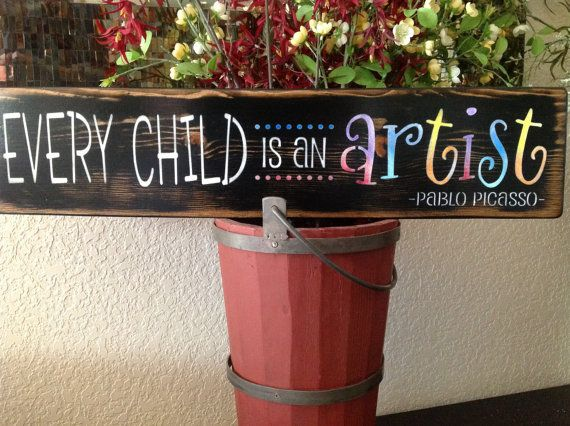 every child is an artist child sign wood sign wall by