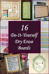 "16 DIY Dry Erase Boards - Compiled by ""The Country Mom ..."