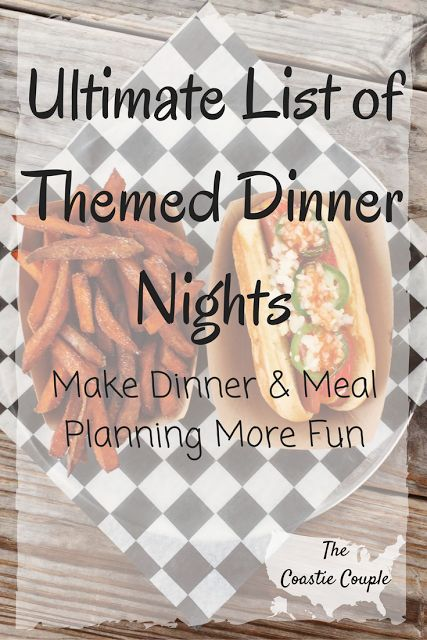 1000+ Ideas About Dinner Themes On Pinterest | Family Meal