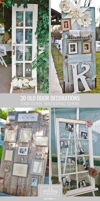 30 Fabulous Rustic Old Door Wedding Decoration Ideas