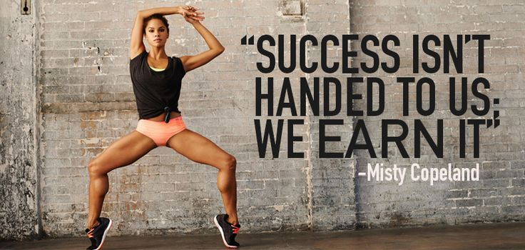 Ballet Quotes Wallpaper Quot Success Isn T Handed To Us We Earn It Quot Misty Copeland