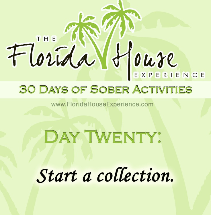 The Florida House Experience 30 Days of Sober Activities Start a ...
