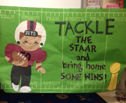 Motivational testing poster. Tackle the STAAR!