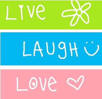 Live Laugh Love Wallpaper | ... Live Laugh Love Wallpapers Background HD for Pc Mobile Phone ...