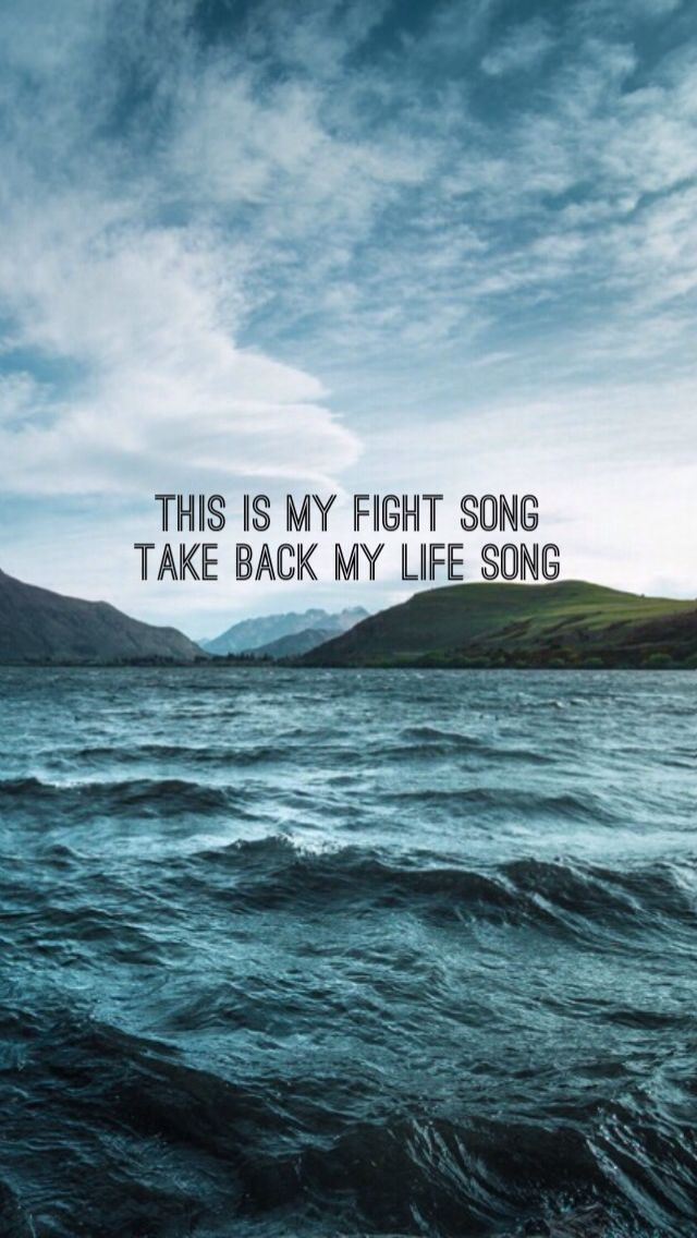 Khalid Song Quotes Wallpaper 25 Best Ideas About Fight Song Lyrics On Pinterest