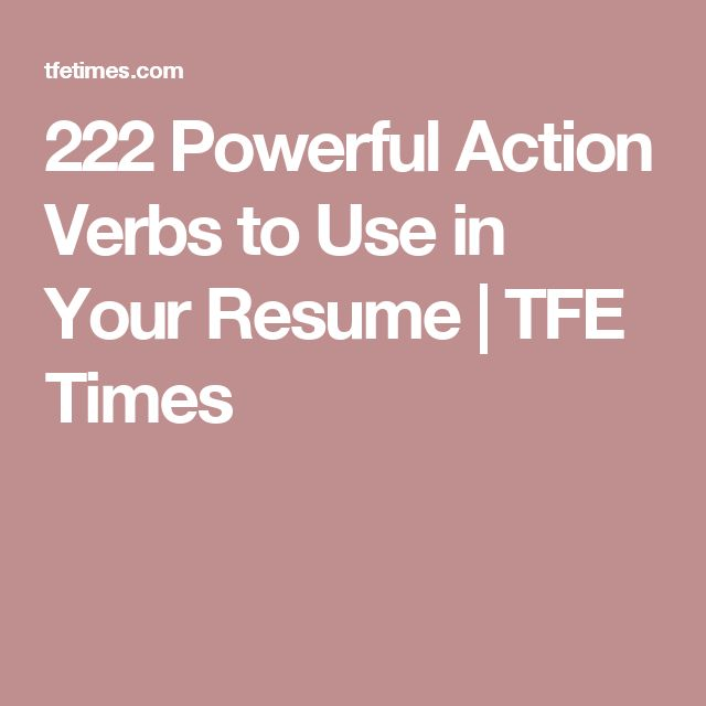 powerful resume verbs 106 best resumes and more images on