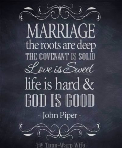 Marriage quote from John Piper. God is Good! | Marriage ...