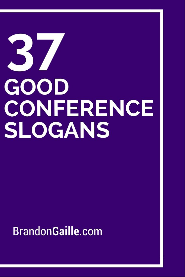 Wallpaper Motivational Quotes 42 39 Good Conference Slogans And Taglines