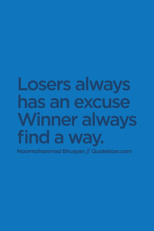 Volleyball Wallpaper Quotes Losers Always Has An Excuse Winner Always Find A Way