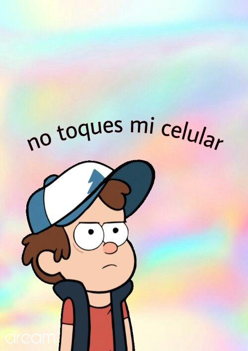 Gravity Falls Wallpaper Phone Best 25 No Toques Mi Celular Ideas On Pinterest