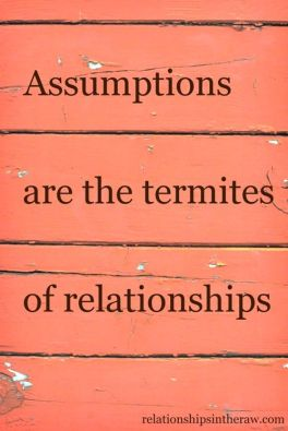 Don't assume! #quotes