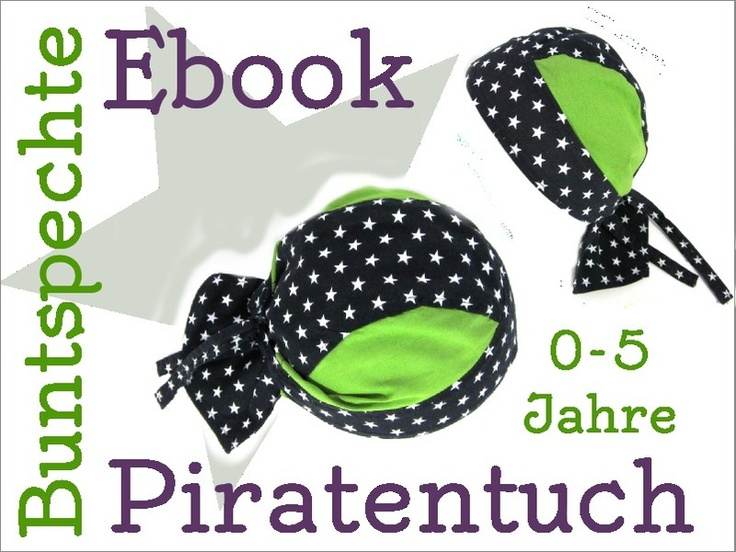 Baby Sommersachen Ebook Piratentuch Schnittmuster Bandana Diy And Crafts