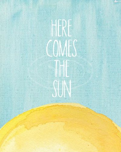 8X10 Art Print Here comes the sun Beatles by ArtsyTypeShop | creative inspiration | Pinterest ...