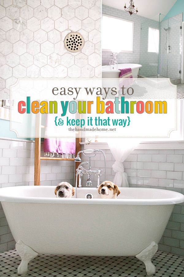 Easy Ways To Clean Your Bathroom The Handmade Home Best Of Pinterest Pinterest Home