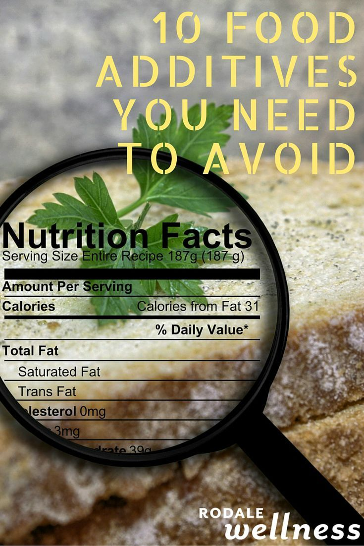 10 food additives you need to avoid