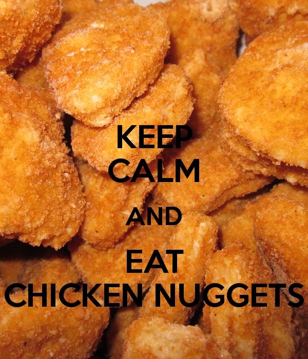 Cute Chicken Nugget Wallpaper Keep Calm And Eat Chicken Nuggets Keep Calm ♔ Group