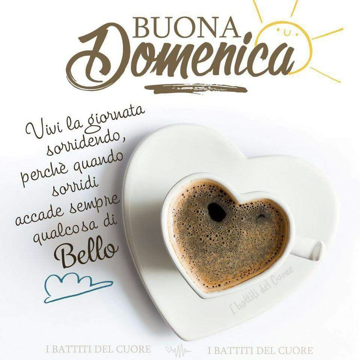 Good Morning Beautiful Wallpapers With Quotes 489 Best Images About Buona Domenica On Pinterest Happy