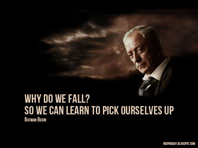 Why Do We Fall Bruce Wallpaper Alfred Batman Begins Inspiration Amp Quotes Pinterest