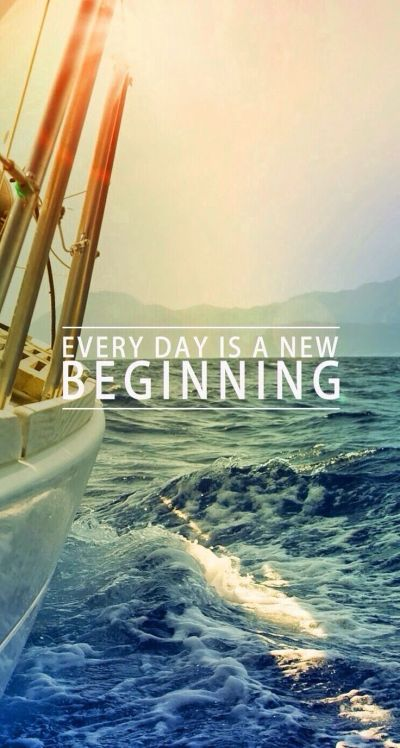 Every Day Is A New Beginning iPhone 6 Plus HD Wallpaper | iPhone Wallpapers | Pinterest | A new ...