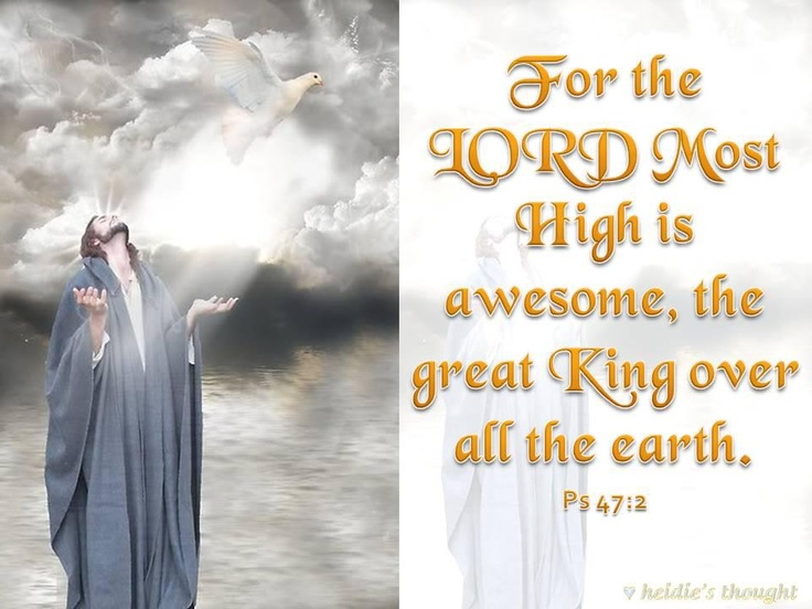Word Of God Quotes Wallpaper He Is King Over All The Earth Jesus Christ Our Savior