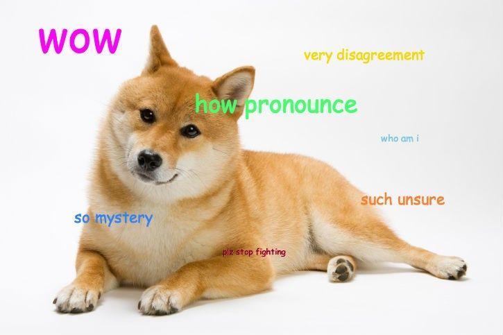 doge meme pronunciation