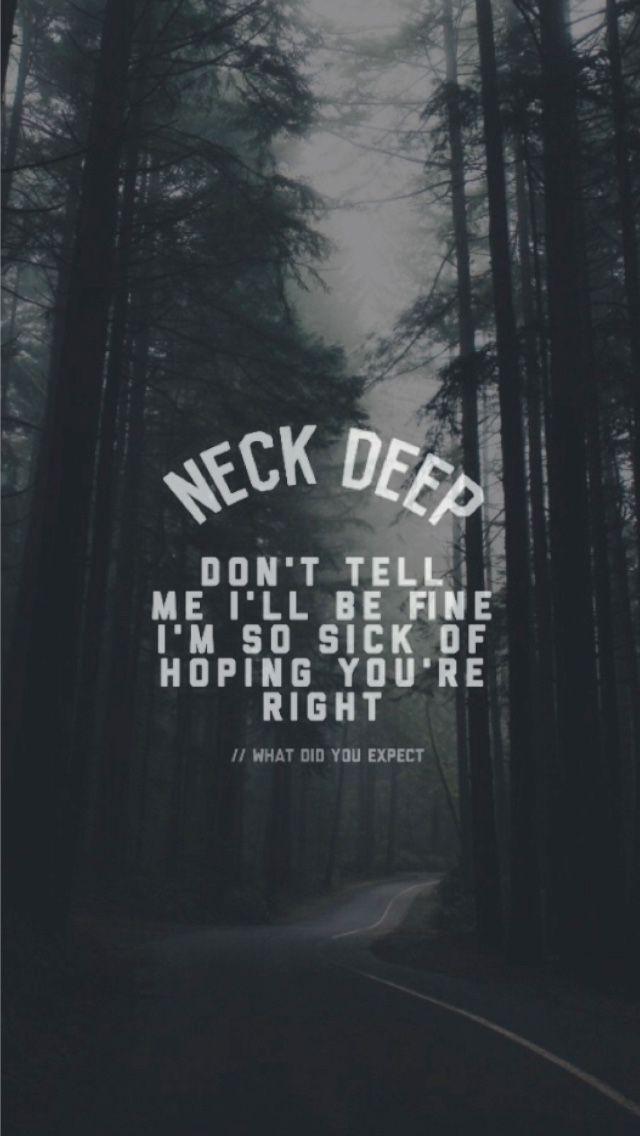 Mcr Quote Wallpapers 25 Best Ideas About Neck Deep Lyrics On Pinterest Neck